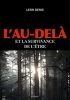 Couverture du livre « L'Au-delà et la survivance de l'être » de Leon Denis aux éditions Fv Editions