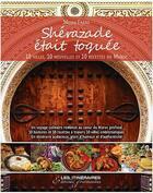 Couverture du livre « Shérazade était toquée » de Mona Fajal aux éditions Tourisme Et Decouvertes