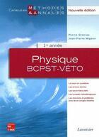 Couverture du livre « Physique 1ère année bcpstveto ; méthodes annales » de Grecias Pierre aux éditions Tec Et Doc