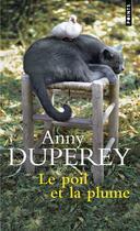 Couverture du livre « Le poil et la plume » de Anny Duperey aux éditions Points