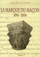 Couverture du livre « La Marque Du Macon » de Clabaut aux éditions Theles