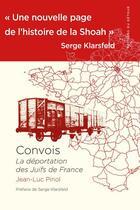 Couverture du livre « Convois ; la déportation des Juifs de France » de Jean-Luc Pinol aux éditions Editions Du Detour
