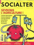 Couverture du livre « Socialter n 33 sevrons l'agriculture - fevrier/mars 2019 » de Collectif aux éditions Socialter
