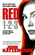 Couverture du livre « Red 1-2-3 » de John Katzenbach aux éditions Head Of Zeus