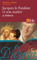 Couverture du livre « Jacques le fataliste et son maitre de diderot (essai et dossier) » de Beatrice Didier aux éditions Gallimard