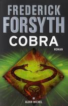 Couverture du livre « Cobra » de Frederick Forsyth aux éditions Albin Michel