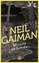 Couverture du livre « Miroirs et fumée » de Neil Gaiman aux éditions J'ai Lu