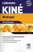 Couverture du livre « ENTRAINEMENT ; concours kiné ; biologie ; QCM et exos (3e édition) » de Patrick Labis aux éditions Elsevier-masson