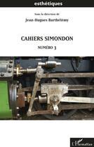 Couverture du livre « Cahiers simondon t.3 » de Jean-Hugues Barthelemy aux éditions L'harmattan