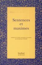 Couverture du livre « Sentences et maximes » de Anonyme aux éditions Sindbad