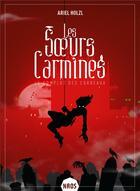 Couverture du livre « Les soeurs Carmines T.1 ; le complot des corbeaux » de Ariel Holzl aux éditions Mnemos