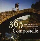 Couverture du livre « 365 méditations sur les chemins de Compostelle » de Adrian/Boelle aux éditions Presses De La Renaissance