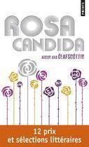 Couverture du livre « Rosa candida » de Audur Ava Olafsdottir aux éditions Points