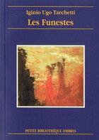 Couverture du livre « Les funestes » de Iginio Ugo Tarchetti aux éditions Ombres