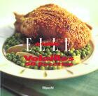 Couverture du livre « Elle A Table ; Volailles » de Nathalie Le Foll aux éditions Filipacchi