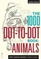 Couverture du livre « 1000 Dot To Dots Animals: Twenty Incredible Creatures To Complete Yourself /Anglais » de Pavitte aux éditions Ilex