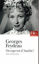 Couverture du livre « Occupe-toi d'Amélie ! » de Georges Feydeau aux éditions Gallimard