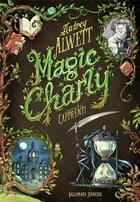 Couverture du livre « Magic Charly t.1 ; l'apprenti » de Audrey Alwett aux éditions Gallimard-jeunesse