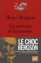 Couverture du livre « Le cerveau et la pensée » de Henri Bergson aux éditions Puf