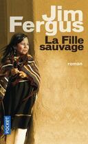 Couverture du livre « La fille sauvage » de Jim Fergus aux éditions Pocket