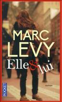 Couverture du livre « Elle & lui » de Marc Levy aux éditions Pocket