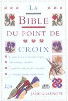 Couverture du livre « La Bible Au Point De Croix » de Jane Greenoff aux éditions Le Temps Apprivoise