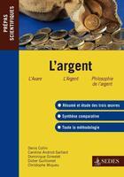 Couverture du livre « L'argent ; prépas scientifiques » de Collin/Ginestet aux éditions Cdu Sedes