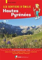 Couverture du livre « Les sentiers d'Emilie ; Hautes Pyrénées » de Bruno Valcke aux éditions Rando Editions