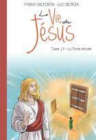 Couverture du livre « La vie de Jésus T.19 ; la porte étroite » de Maria Valtorta et Maria Leandri aux éditions Maria Valtorta
