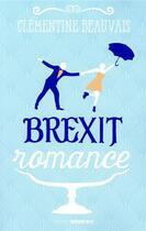 Couverture du livre « Brexit romance » de Clementine Beauvais aux éditions Sarbacane