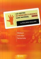 Couverture du livre « Les gestes de médecine d'urgence sans matériel » de Ecalard Philipp aux éditions Arnette