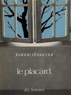 Couverture du livre « Le placard » de Ribaucour Jeanne aux éditions Des Femmes