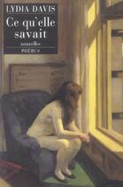 Couverture du livre « Ce qu elle savait » de Lydia Davis aux éditions Phebus