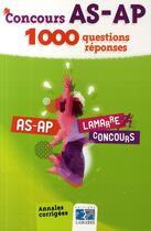 Couverture du livre « Concours As Ap 1000 Questions Reponses » de Panaget A aux éditions Lamarre