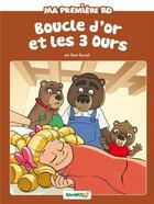 Couverture du livre « Boucle d'or et les 3 ours » de Helene Beney et Bruno Bessadi aux éditions Bamboo