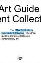 Couverture du livre « The fourth bmw art guide by independent collectors » de Anna Barilla Silvia/ aux éditions Hatje Cantz
