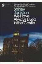 Couverture du livre « WE HAVE ALWAYS LIVED IN THE CASTLE » de Shirley Jackson aux éditions Adult Pbs