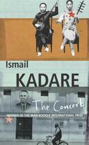 Couverture du livre « The Concert » de Ismail Kadare aux éditions Random House Digital