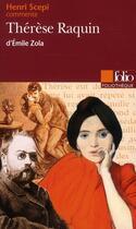 Couverture du livre « Thérèse Raquin, d'Emile Zola » de Henri Scepi aux éditions Folio
