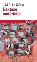 Couverture du livre « L'extase materielle » de Jean-Marie Gustave Le Clezio aux éditions Gallimard
