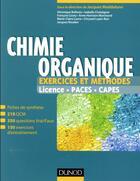 Couverture du livre « Chimie organique ; exercices et méthodes » de Collectif aux éditions Dunod