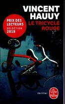Couverture du livre « Le tricycle rouge » de Hauuy Vincent aux éditions Lgf