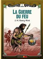 Couverture du livre « Guerre du feu » de J.-H. Rosny Aine aux éditions Rouge Et Or