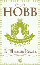 Couverture du livre « L'assassin royal T.4 ; le poison de la vengeance » de Robin Hobb aux éditions J'ai Lu