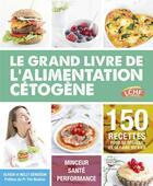 Couverture du livre « Le grand livre de l'alimentation cétogène » de Ulrich Genisson et Nelly Genisson aux éditions Thierry Souccar