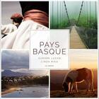 Couverture du livre « Pays basque » de Aurore Lucas et Linda Rieu aux éditions Geste