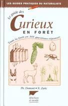 Couverture du livre « Guide Des Curieux En Foret » de Philippe Domont aux éditions Delachaux & Niestle