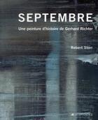 Couverture du livre « Septembre, une peinture d'histoire de Gerhard Richter » de Robert Storr aux éditions La Difference