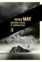 Couverture du livre « Rendez-vous à Gibraltar » de Peter May aux éditions Rouergue