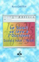 Couverture du livre « Soleil Se Leve A L'Occident » de Farid Gabteni aux éditions Albouraq